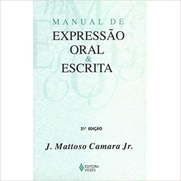 MANUAL DE EXPRESSAO ORAL E ESCRITA -MATTOSO