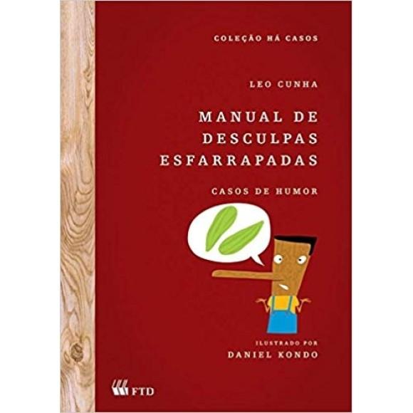 MANUAL DE DESCULPAS ESFARRAPADAS - CASOS DE HUMOR - CUNHA