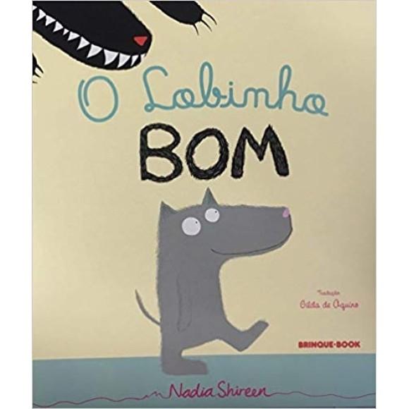 O LOBINHO BOM - Nadia Shireen