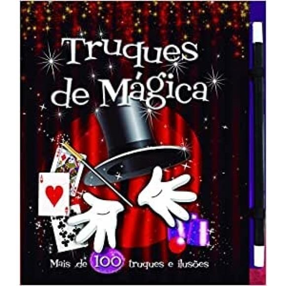 TRUQUES DE MÁGICA - Mais de 100 truques de ilusões