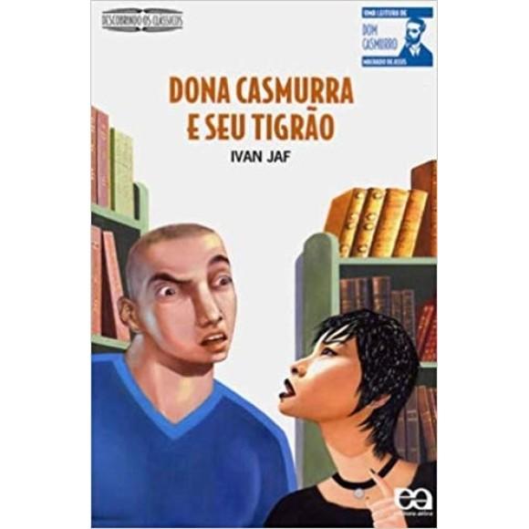 DONA CASMURRA E SEU TIGRAO - DESCOBRINDO OS CLASSICOS